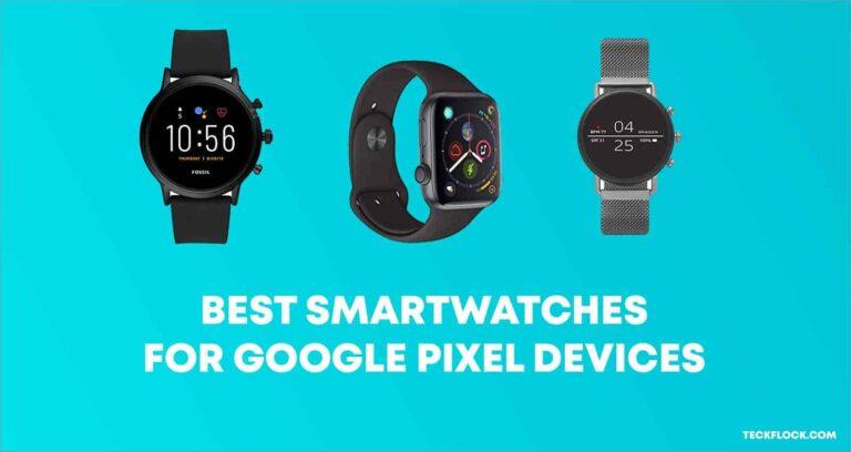 Best smartwatch for pixel 3