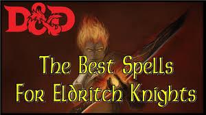 Best spells for eldritch knight
