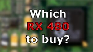 Which RX 480 to buy