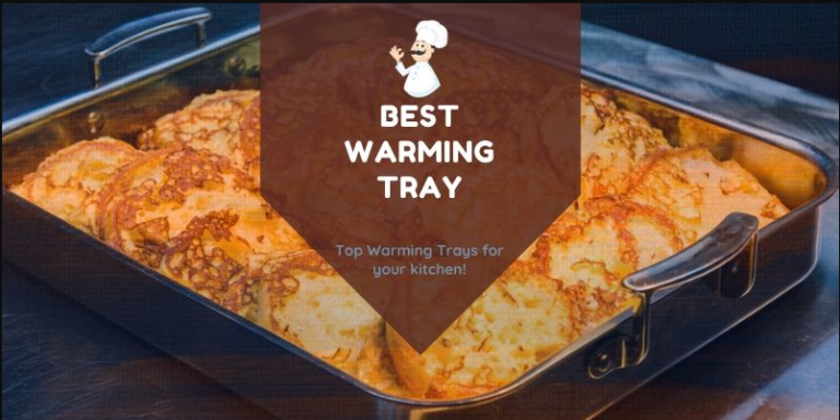 Best warming tray