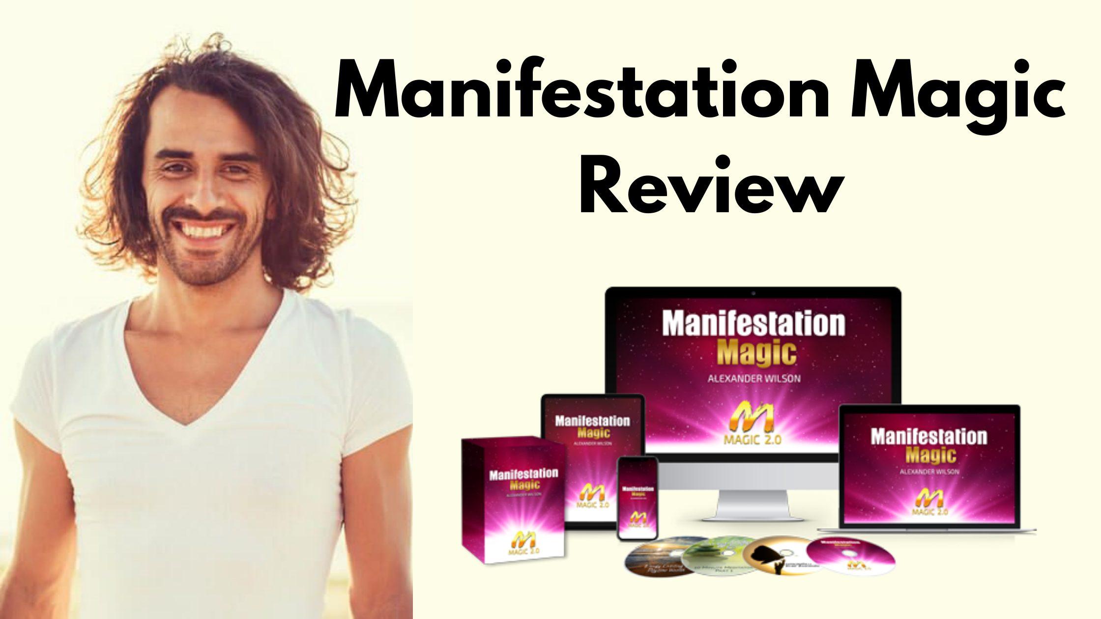 Manifestation Magic Program Reviews